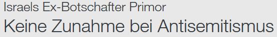 Avi PrimorAntisemitismus in Deutschland nimmt nicht zu ZDF