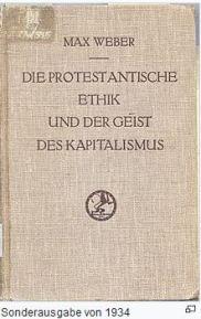 Max Weber Die protestantische Ethik